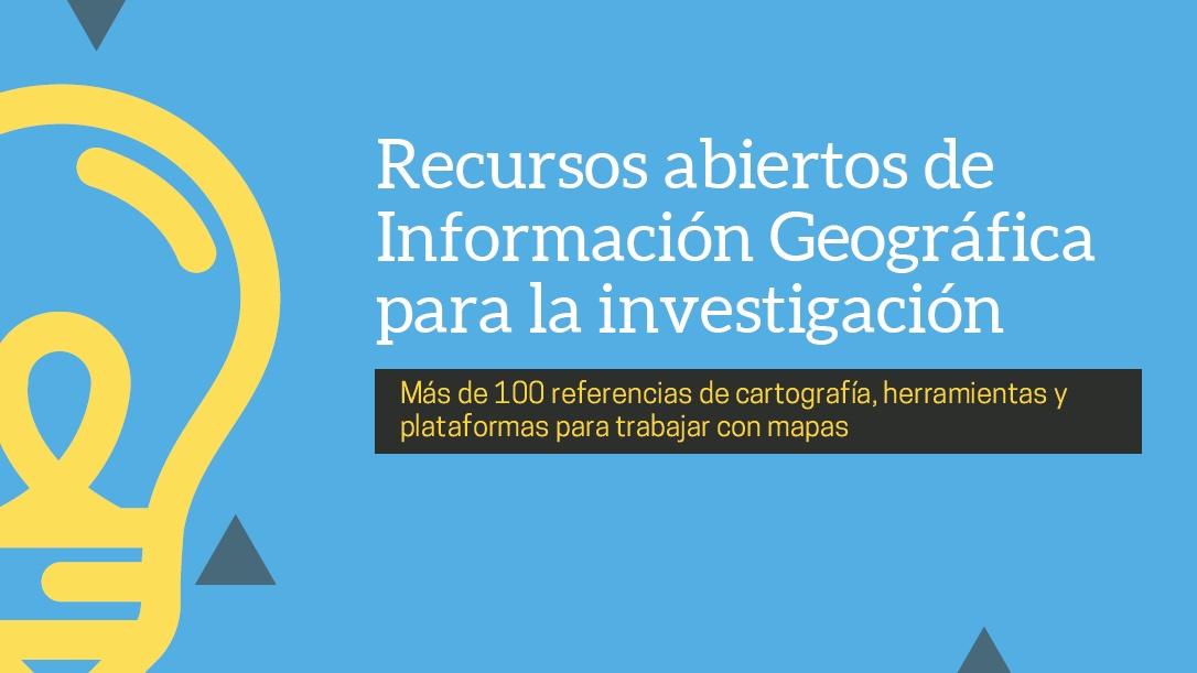 recursos-abiertos-informacion-geografica-para-investigacion